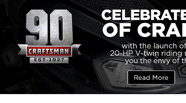 Celebrate 90 Years of Craftsman