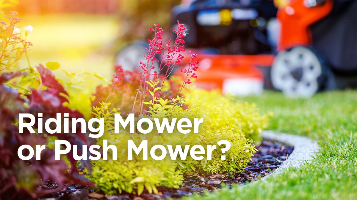Riding Mowers vs. Push Mowers