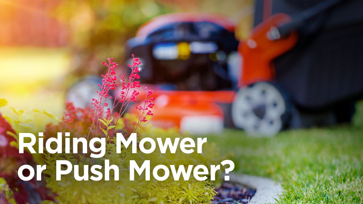 Riding Mowers vs. Push Mowers