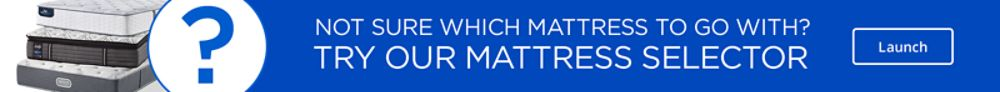 Not sure which mattress to go with?  Try our mattress selector