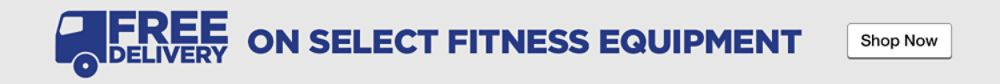 FREE Delivery on select fitness equipment