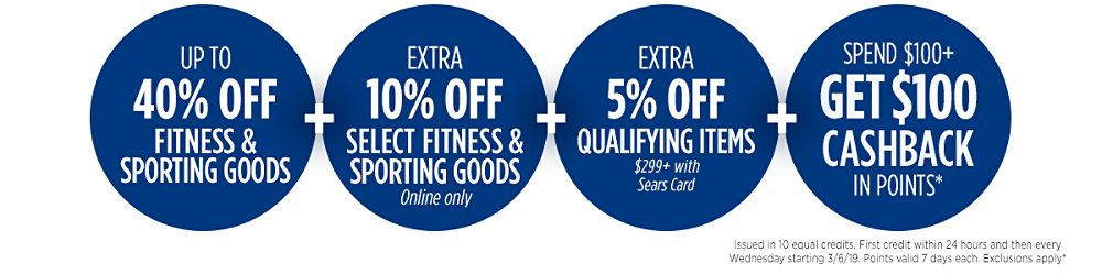Up to 40% off fitness equipment + Extra 5% off qualifying items $299+ with your Sears Card + Spend $100+, get $100 CASHBACK in points