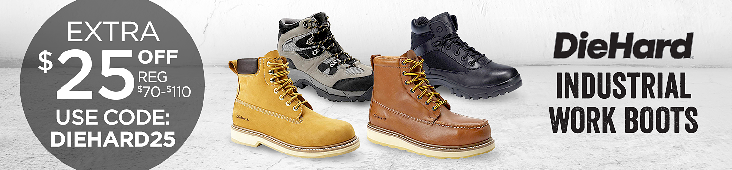 Extra $25 OFF DieHard work boots with code: DIEHARD25