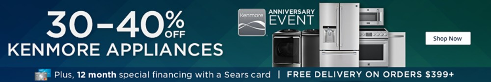 Kenmore Anniversary ! 30-40% off Kenmore Appliances
