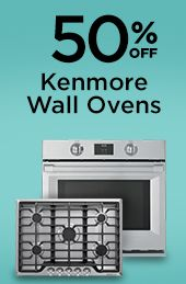 50% off Kenmore wall ovens plus, 35% off other Kenmore cooking appliances