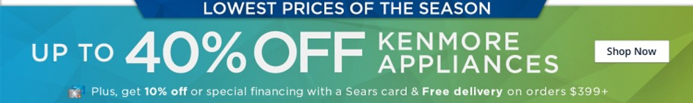 up to 40% off Kenmore Appliances