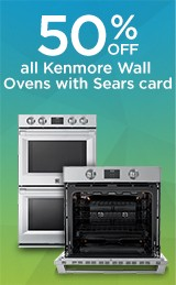 up to 50% off Kenmore wall ovens with Sears Card