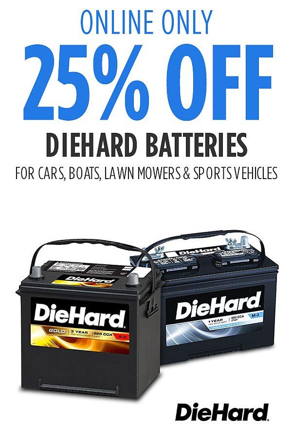 25% off DieHard batteries. Sold by Sears.
