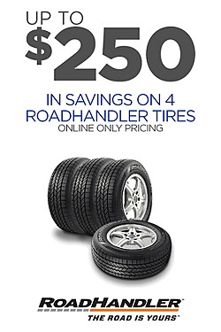 Up to $250 off 4 RoadHandler tires