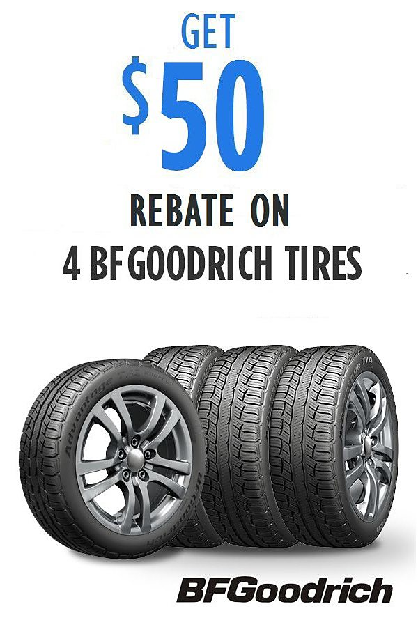 Get $50 rebate on 4 BFGoodrich tires.  See details.