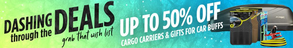 Dashing thru the Deals! Save 10%-50% on great auto giftables and cargo carriers