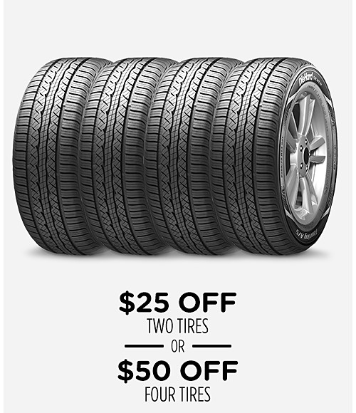 $25 off two tires or $50 off four tires