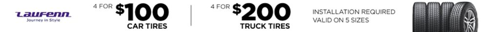 Get 4 Laufenn tires at huge savings! Car 4/$100. Lt truck 4/$200. 5 sizes available. Installation required.