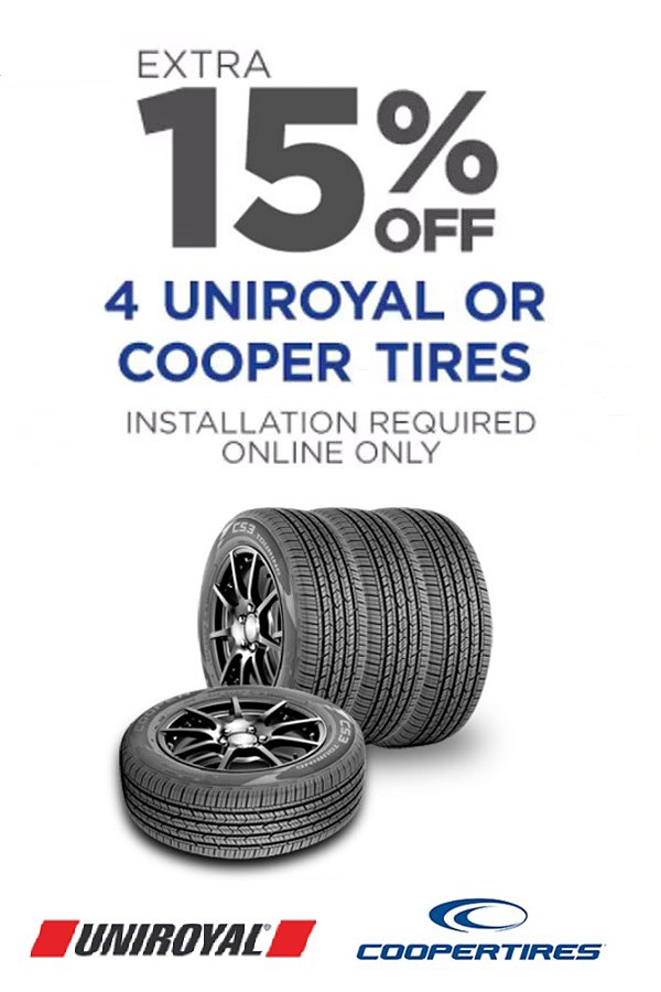 15% off 4 Uniroyal or Cooper tires.  Installation required. Online only.