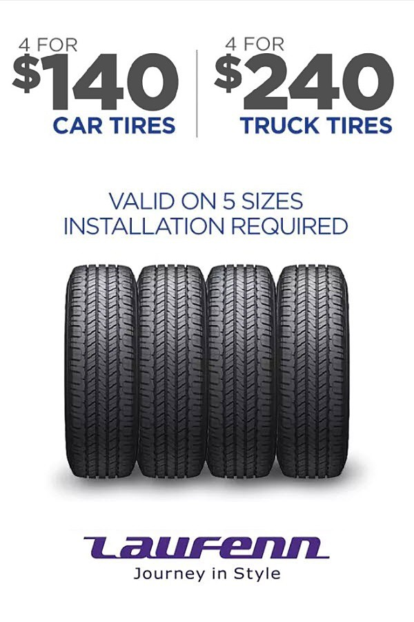 Laufenn! 4 tires for cars as low as $140, for light truck as low as $240.  Installation required.