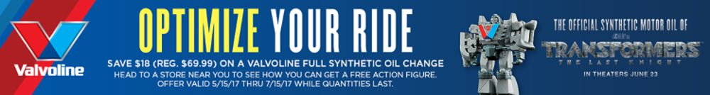 Save $18 on Valvoline Full Synthetic Oil Change PLUS get a Transformers Action Figure while quantities last