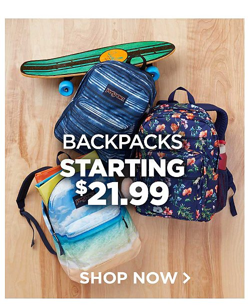Backpacks starting $21.99