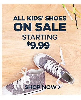Kids' Shoes $9.99 & up