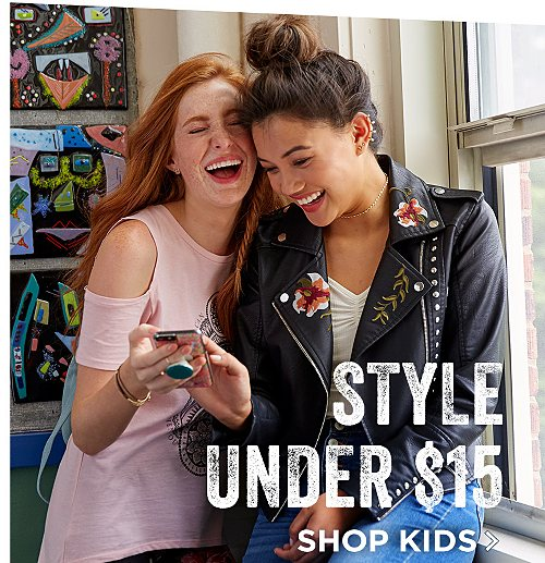 Styles Under $15. Shop Kids