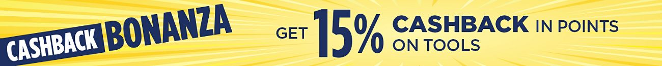 Get 15% CASHBACK in points on Tools