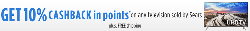 Get 10% CASHBACK in points on any television sold by Sears