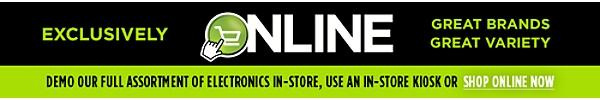 Exclusively Online - From Our Showroom Floor to Your Door!