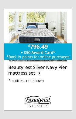 $796.49 + $50 award card* (*back in points for online purchases) with purchase of Beautyrest Silver Navy Pier mattress set