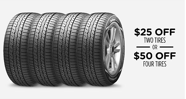 $25 off�two tires or $50 off�Four tires