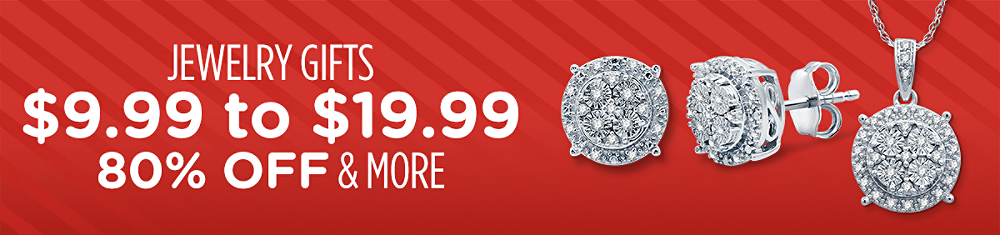 Jewelry Gifts $9.99 to $19.99 80% off & more