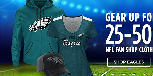 25-50% off NFL Clothing & Merchandise. Shop Eagles