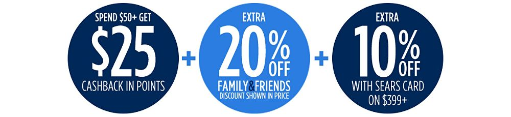 Family & Friends | Extra 20% off + Extra 10% off with your Sears Card + Spend $50+, get $25 CASHBACK in points