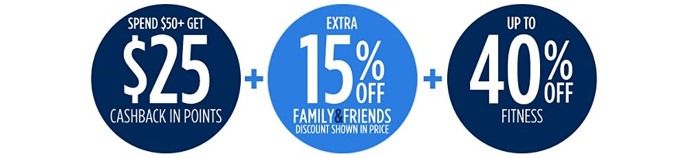Up to 40% off + Extra 15% off Family & Friends + Spend $50+, get $25 CASHBACK in points