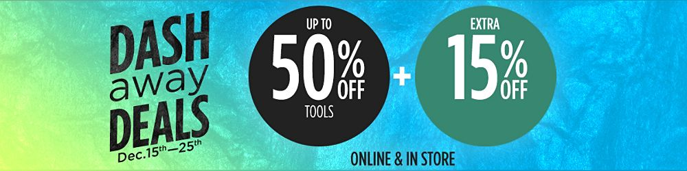 Up to 50% off tools +  Extra 15% off