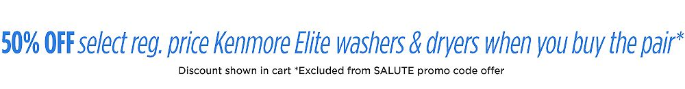 50% off the regular price on Kenmore Elite laundry pairs when you buy the pair