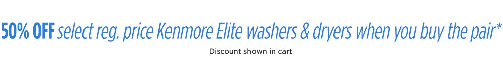 Get 50% off Kenmore Elite dryer with purchase of matching washer