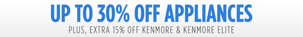 EXTRA 15% off Kenmore & Kenmore Elite Appliances