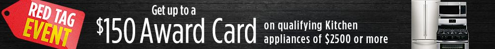 Get up to $150 Award Card on qualifying Kitchen Appliances
