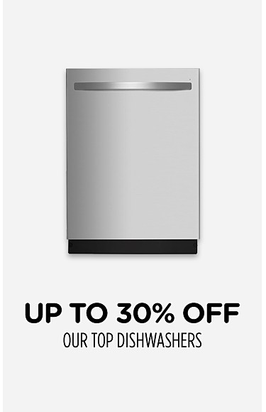 Up to 30% off our top dishwashers