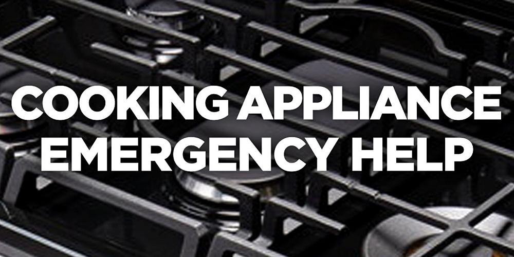 Cooking Appliance Emergency Help