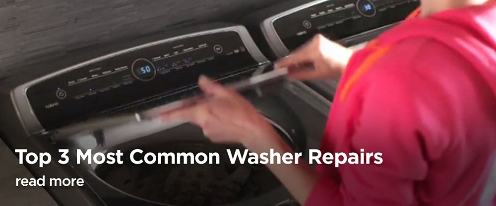 Top 3 Most Common Washer Repairs