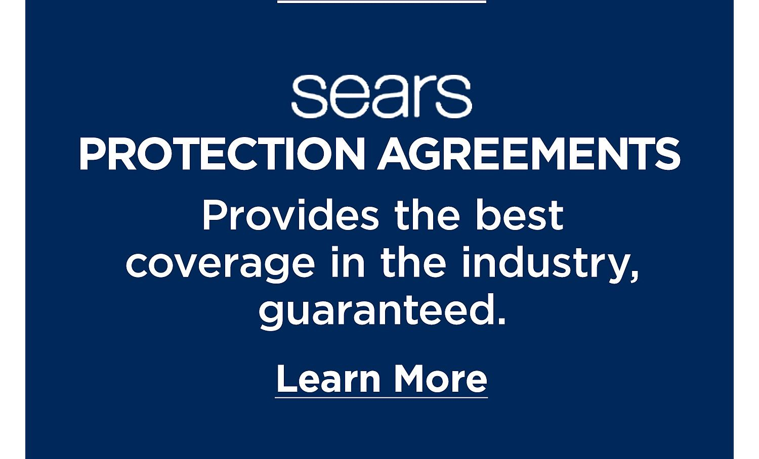 Protect Your Investment. Sears Protection Agreement. read more