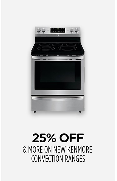 25% off & more on new Kenmore convection ranges