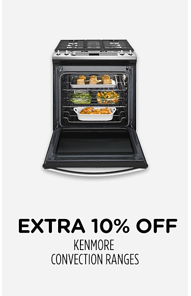 Extra 10% off Kenmore convection ranges