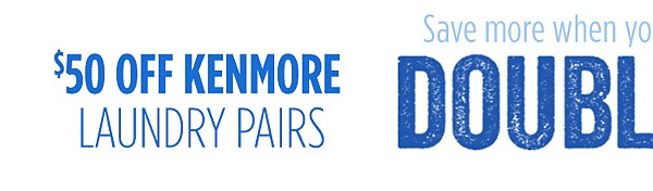 $50 off Kenmore Laundry Pairs