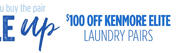 $100 off Kenmore Elite Laundry Pairs