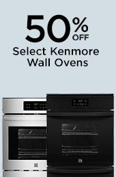 50% off select kenmore wall ovens