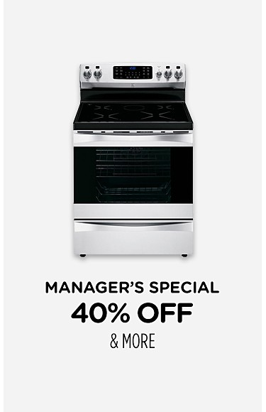 Manager Specials 40% off & more