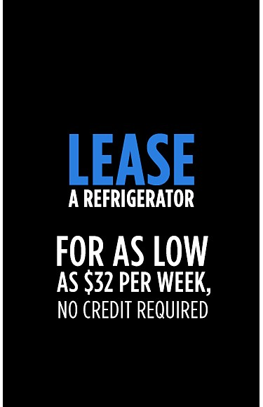 Lease a Refrigerator For as low as $32 per week, no credit required
