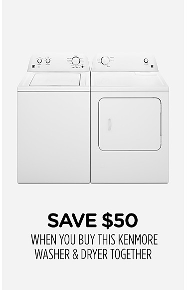 Save $50 when you buy this Kenmore washer & dryer together