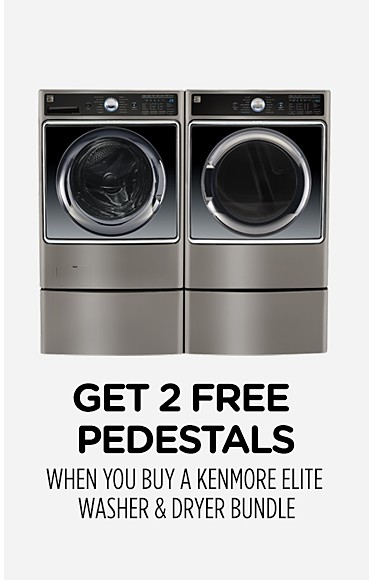 Get 2 Free Pedestals when you buy a Kenmore Elite washer & dryer bundle